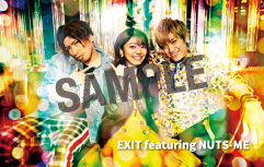 EXIT featuring NUTS-ME「NO MORE 恋泥棒」無料フル試聴